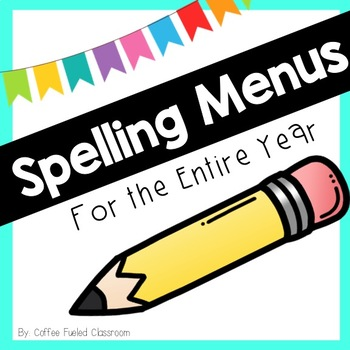 Spelling Menus for the Year