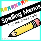 Spelling Menus - Word Work-  for the Year