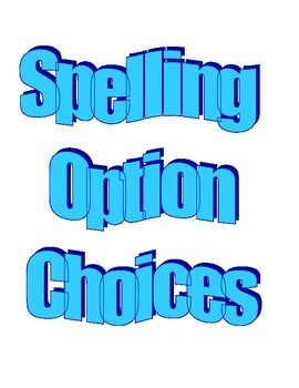 Spelling Option Choices
