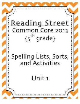 Spelling Pack, Unit 1, 5th Grade Reading Street
