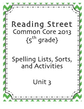 Spelling Pack, Unit 3, 5th Grade Reading Street