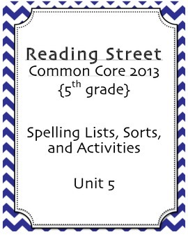 5th Grade Reading Street Spelling Pack Unit 5