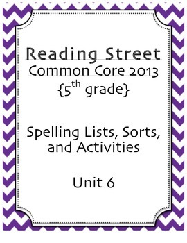 Spelling Pack, Unit 6, 5th Grade Reading Street