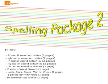 Spelling Package 2 - ff, ll, igh, y, ir, ur, ng, er, nk, ar sounds