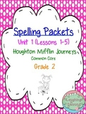 Second Grade Spelling List and Activities - Journeys (Unit 1)