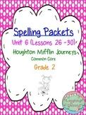 Spelling Packet - Grade 2 - Houghton Mifflin Journeys (Unit 6)