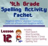 Spelling Packet for HMH Journeys Grade 4 Lesson 12 The Earth Dragon Awakes