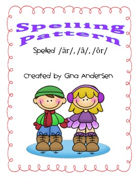 Spelling Pattern  -är-, -â-, -ôr