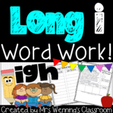 Spelling Pattern igh (long i) Lesson Plans, Activities, and Word Work!