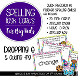 Spelling Patterns for Big Kids: Dropping the Final E (adding ing) Task Cards