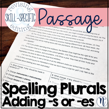 "Spelling Plurals Adding ""s"" or ""es"": Skill-Specific Revising and Editing Passage"