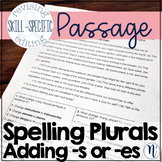 """Spelling Plurals Adding """"s"""" or """"es"""": Skill-Specific Revising and Editing Passage"""