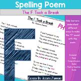 Spelling Poem: The F Took a Break