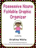 Spelling Possessive Nouns Foldable Graphic Organizer
