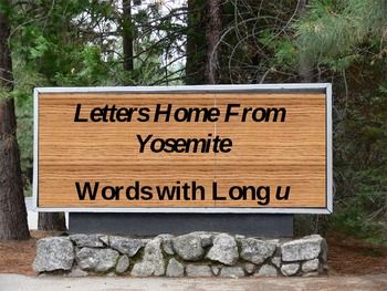 Spelling PowerPoint: Letters Home From Yosemite
