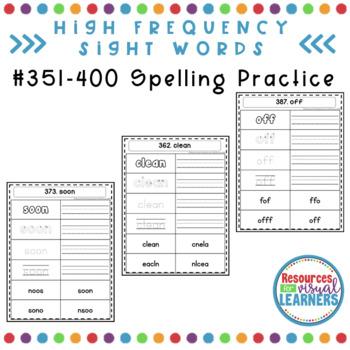 Spelling Practice 351-400