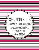 Spelling Practice Activities - CCSS Aligned - Any List, Any Grade