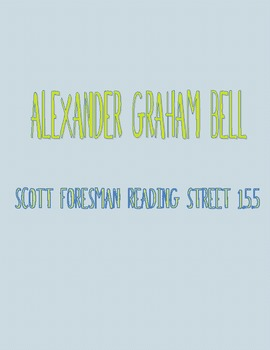 Alexander Graham Bell - Scott Foresman Spelling Practice Grade 1