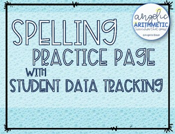 Spelling Practice Page and Student Data Tracking
