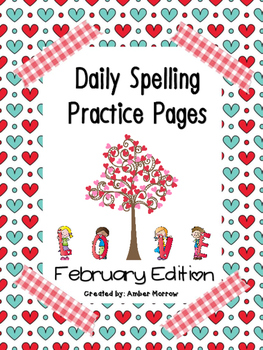 Spelling Practice Pages: February Edition