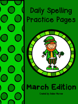 Spelling Practice Pages: March Edition