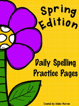 Spelling Practice Pages: Spring Edition