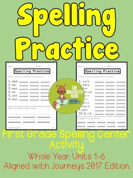 Spelling Practice Spelling Center-Grade 1 -Aligned with Journeys 2017: Units 1-6