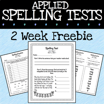 Spelling Practice and Tests With a New Look (2 Week Freebie)