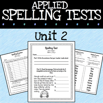 Applied Spelling Tests and Practice (Unit 2)
