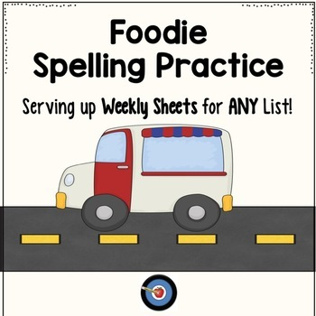 Spelling Practice for ANY List: Foodie Style!