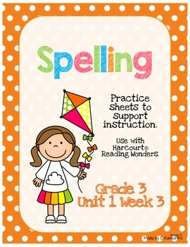 Spelling Practice for Reading Wonders - Grade 3 Unit 1 Week 3