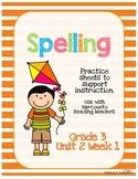 Spelling Practice for Reading Wonders - Grade 3 Unit 2 Week 1