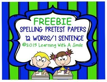 Spelling Pretest Papers ~ FREEBIE ~      12 Words/1 Senten