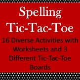 Spelling Printable Activities with Tic-Tac-Toe Boards and Worksheets