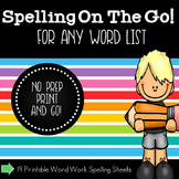 Spelling Printables and Activities for Any Word List
