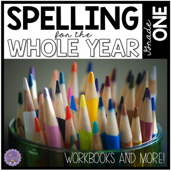 Spelling for the Whole Year Grade One