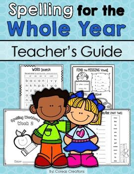 Spelling Program for the Whole Year - Grade 1 (Teacher's G