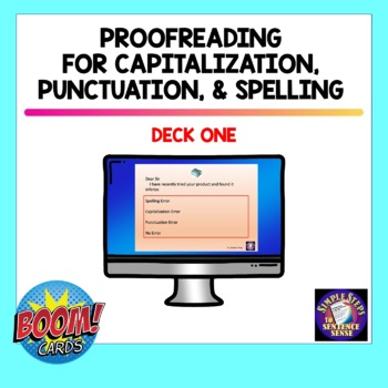 Proofreading for Spelling, Punctuation, and Capitalization Errors BOOM Cards