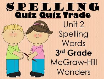 Spelling Quiz Quiz Trade Unit 2 Wonders 3rd Grade
