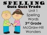 Spelling Quiz Quiz Trade Unit 1 Wonders 3rd Grade