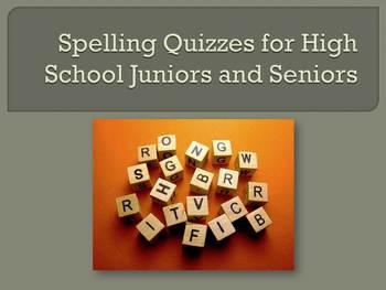 Spelling Quizzes for High School Juniors and Seniors