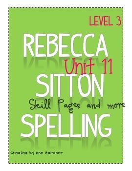 Spelling - Rebecca Sitton 3rd Grade - Unit 11