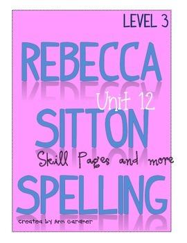 Spelling - Rebecca Sitton 3rd Grade - Unit 12