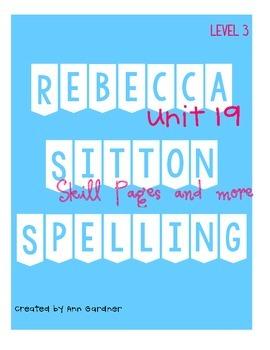 Spelling - Rebecca Sitton 3rd Grade - Unit 19