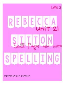 Spelling - Rebecca Sitton 3rd Grade - Unit 21