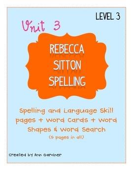 Spelling - Rebecca Sitton 3rd Grade - Unit 3