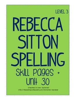 Spelling - Rebecca Sitton 3rd Grade - Unit 30