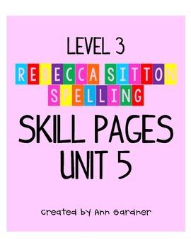 Spelling - Rebecca Sitton 3rd Grade - Unit 5