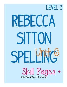 Spelling - Rebecca Sitton 3rd Grade - Unit 6