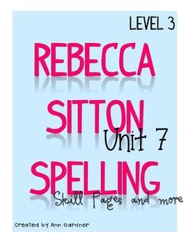 Spelling - Rebecca Sitton 3rd Grade - Unit 7